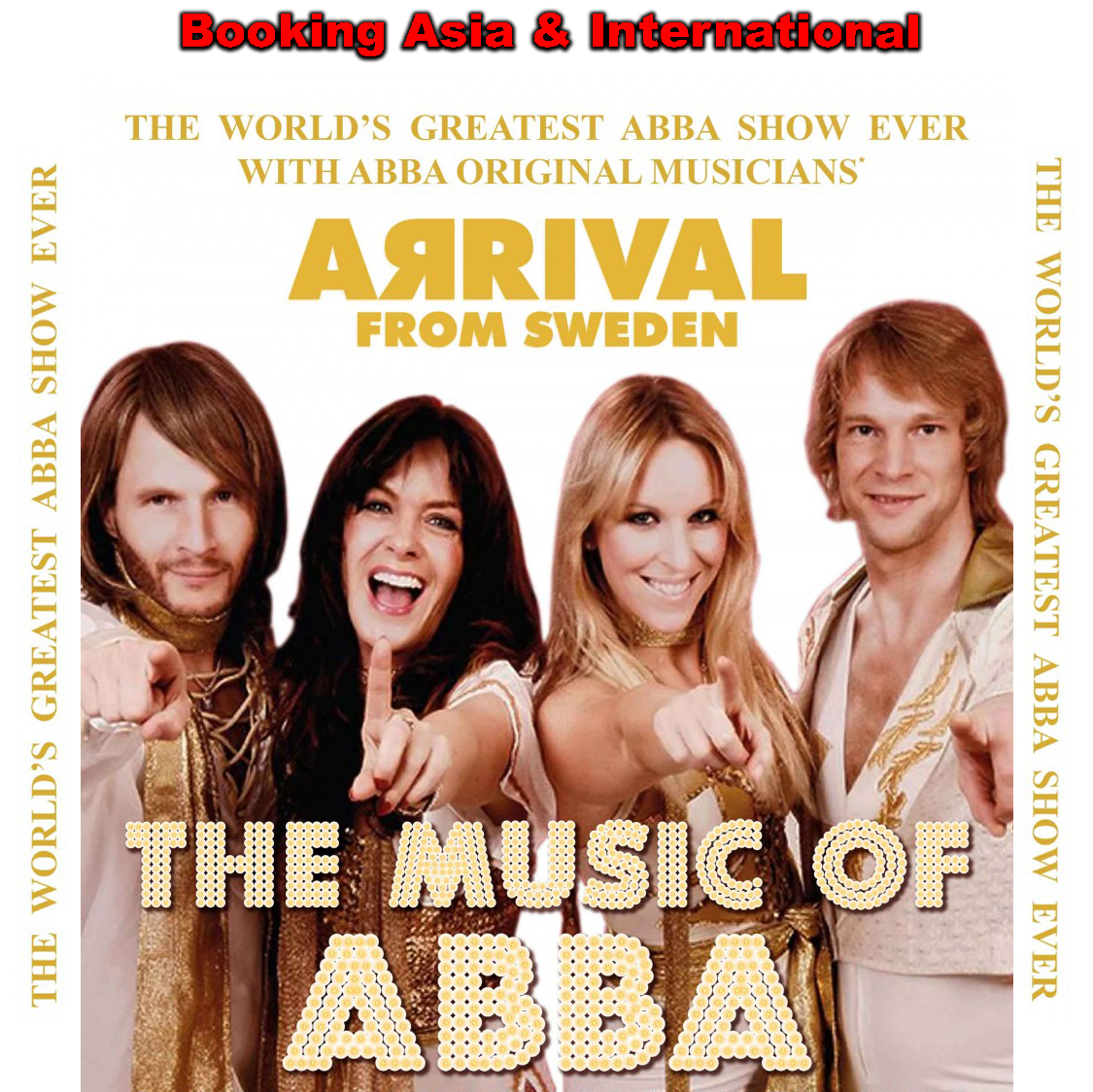 ARRIVAL FROM SWEDEN – The Music of ABBA