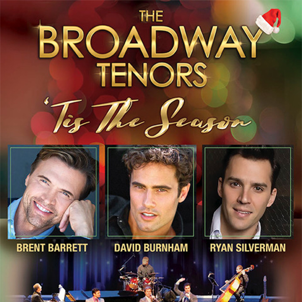 THE BROADWAY TENORS – TIS THE SEASON