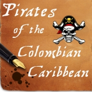 PIRATES OF THE COLOMBIAN CARIBBEAN