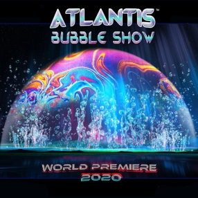 ATLANTIS BUBBLE SHOW